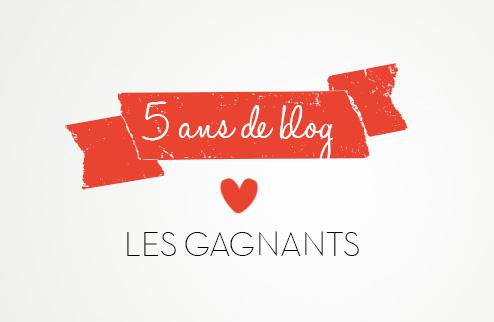 5 ANS DE BLOG #LES GAGNANTS