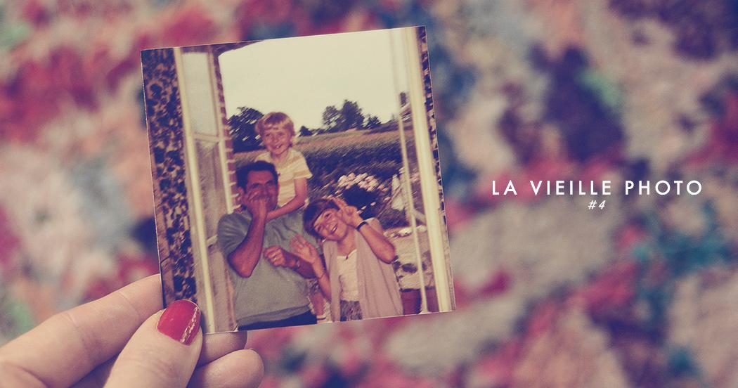 LA VIEILLE PHOTO #4