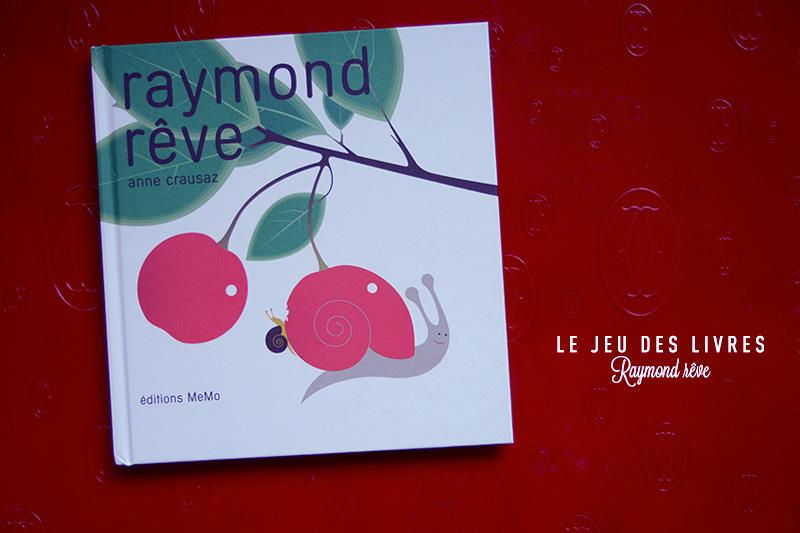 RAYMOND RÊVE OU LE JEU DES LIVRES