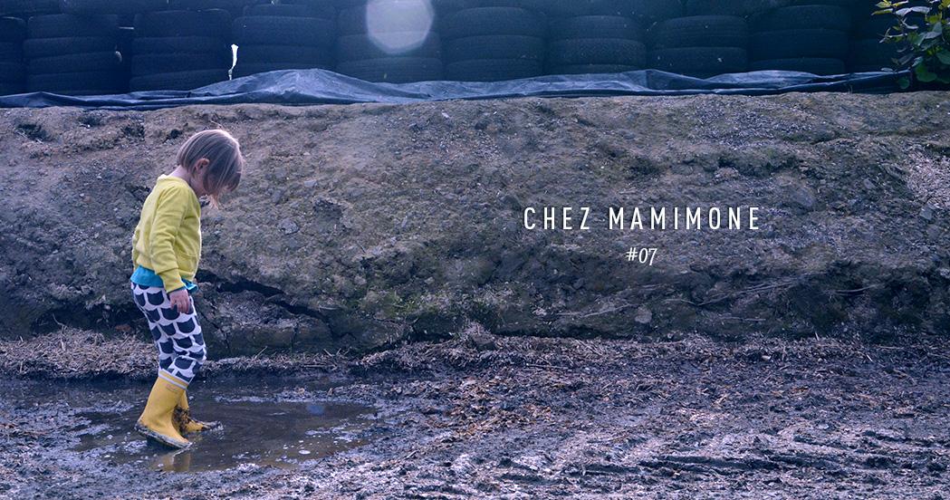 CHEZ MAMIMONE #07