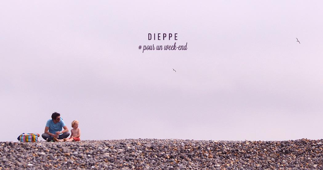 DIEPPE #POUR UN WEEK END