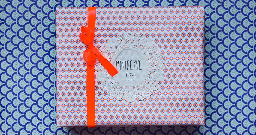 LA MINIREYVE BOX #10