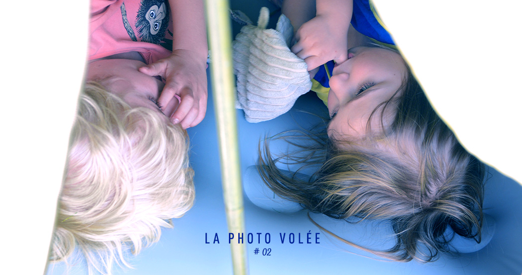 LA PHOTO VOLÉE #02