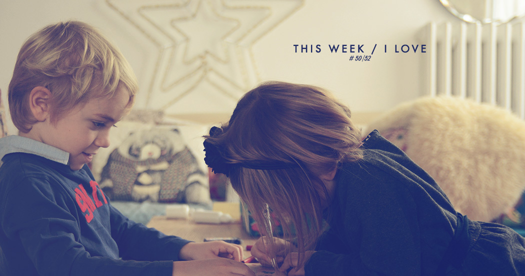 THIS WEEK / I LOVE #50/52