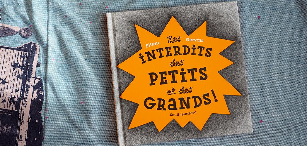 LES INTERDITS DES PETITS ET DES GRANDS # PAUSE LECTURE