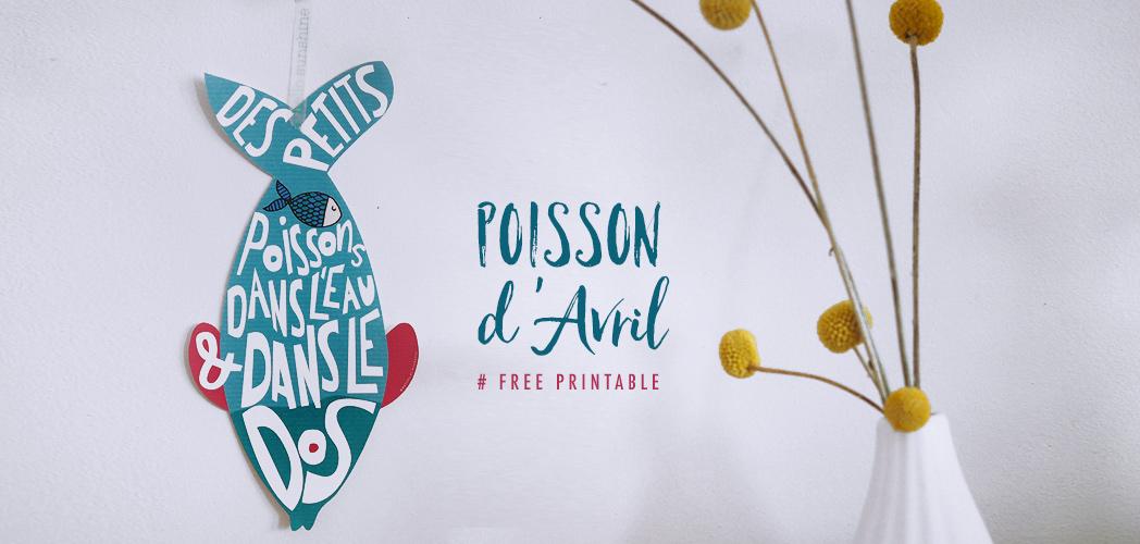 POISSON D'AVRIL #free printable
