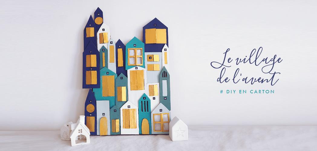 LE VILLAGE DE L'AVENT #DIY
