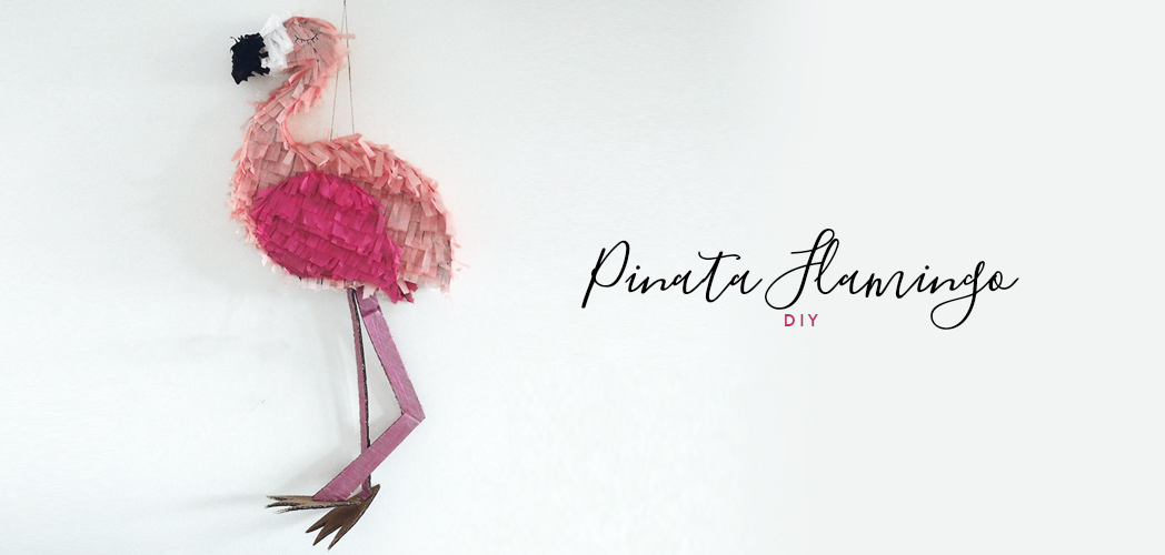 LA PINATA FLAMINGO #DIY