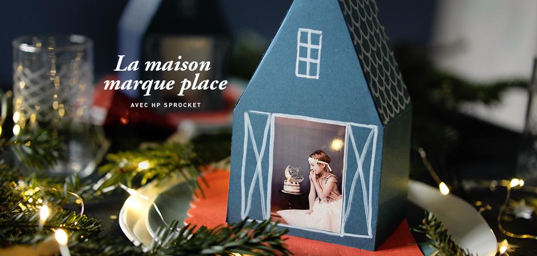 LA MAISON MARQUE PLACE  avec HP SPROCKET #concours