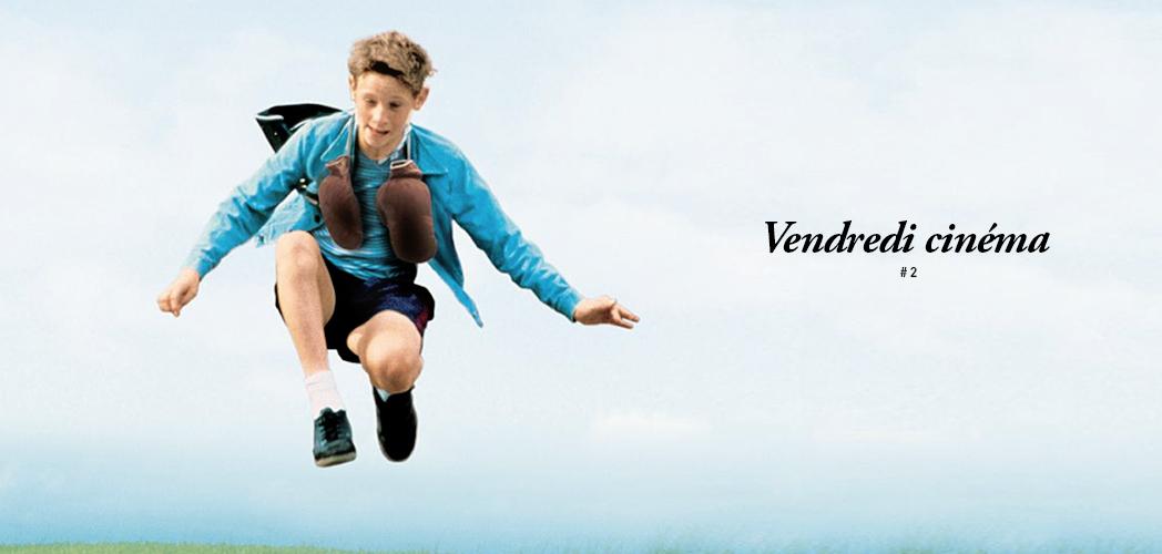 VENDREDI CINÉMA, 5 FILMS A REGARDER EN FAMILLE #2